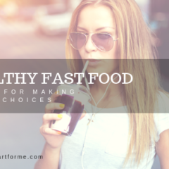 Healthy Fast-Food